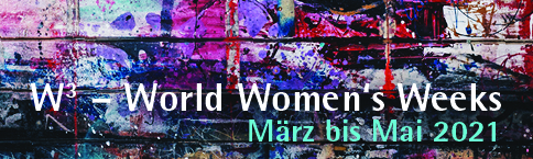 Bunte Wand: World Women's Weeks März bis Mai 2021